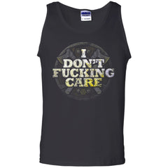 Viking, Norse, Gym t-shirt & apparel, I Don't Care, FrontApparel[Heathen By Nature authentic Viking products]Cotton Tank TopBlackS