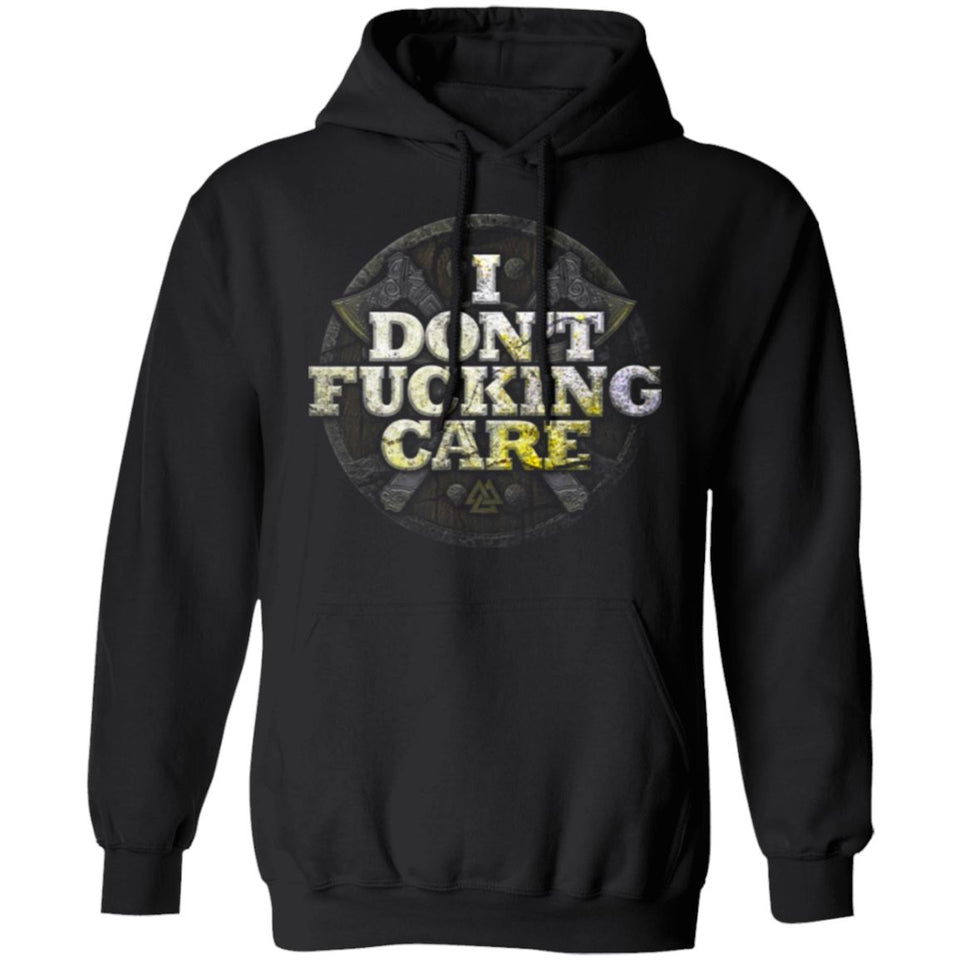 Viking, Norse, Gym t-shirt & apparel, I Don't Care, FrontApparel[Heathen By Nature authentic Viking products]Unisex Pullover HoodieBlackS
