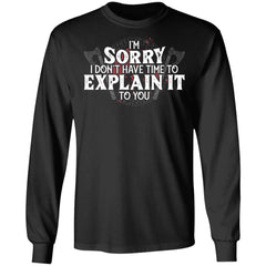 Viking, Norse, Gym t-shirt & apparel, I don't have time to explain it to you, FrontApparel[Heathen By Nature authentic Viking products]Long-Sleeve Ultra Cotton T-ShirtBlackS