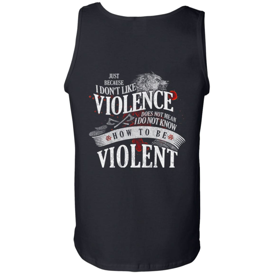 Viking, Norse, Gym t-shirt & apparel, I don't like violence, BackApparel[Heathen By Nature authentic Viking products]Cotton Tank TopBlackS