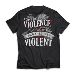 Viking, Norse, Gym t-shirt & apparel, I don't like violence, BackApparel[Heathen By Nature authentic Viking products]Next Level Premium Short Sleeve T-ShirtBlackX-Small