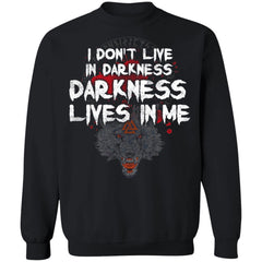 Viking, Norse, Gym t-shirt & apparel, I Don't Live In Darkness, BackApparel[Heathen By Nature authentic Viking products]Unisex Crewneck Pullover SweatshirtBlackS