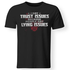 Viking, Norse, Gym t-shirt & apparel, I got trust issues, FrontApparel[Heathen By Nature authentic Viking products]Gildan Premium Men T-ShirtBlack5XL