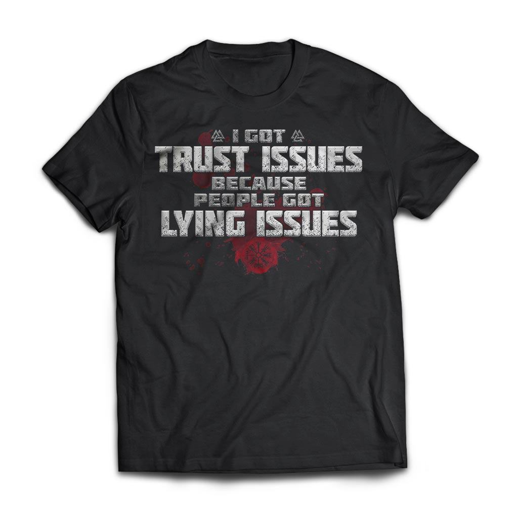 Viking, Norse, Gym t-shirt & apparel, I got trust issues, FrontApparel[Heathen By Nature authentic Viking products]Next Level Premium Short Sleeve T-ShirtBlackX-Small