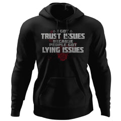 Viking, Norse, Gym t-shirt & apparel, I got trust issues, FrontApparel[Heathen By Nature authentic Viking products]Unisex Pullover HoodieBlackS