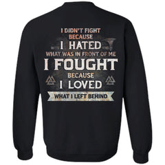 Viking, Norse, Gym t-shirt & apparel, I hated, I loved, BackApparel[Heathen By Nature authentic Viking products]Unisex Crewneck Pullover SweatshirtBlackS