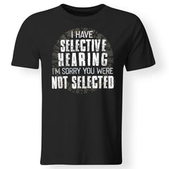 Viking, Norse, Gym t-shirt & apparel, I have selective hearing, FrontApparel[Heathen By Nature authentic Viking products]Gildan Premium Men T-ShirtBlack6XL