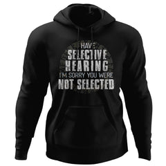 Viking, Norse, Gym t-shirt & apparel, I have selective hearing, FrontApparel[Heathen By Nature authentic Viking products]Unisex Pullover HoodieBlackS