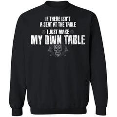 Viking, Norse, Gym t-shirt & apparel, I just make my own table, FrontApparel[Heathen By Nature authentic Viking products]Unisex Crewneck Pullover SweatshirtBlackS