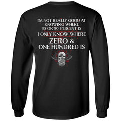 Viking, Norse, Gym t-shirt & apparel, I only know where zero & one hundred is, BackApparel[Heathen By Nature authentic Viking products]Long-Sleeve Ultra Cotton T-ShirtBlackS