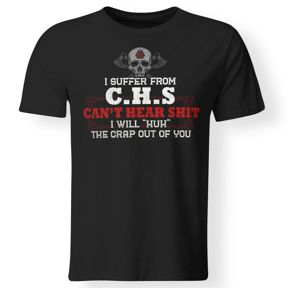 Viking, Norse, Gym t-shirt & apparel, I Suffer From C.H.S, FrontApparel[Heathen By Nature authentic Viking products]Premium Men T-ShirtBlackS