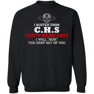 Viking, Norse, Gym t-shirt & apparel, I Suffer From C.H.S, FrontApparel[Heathen By Nature authentic Viking products]Unisex Crewneck Pullover Sweatshirt 8 oz.BlackS