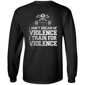Viking, Norse, Gym t-shirt & apparel, I Train For Violence, BackApparel[Heathen By Nature authentic Viking products]Long-Sleeve Ultra Cotton T-ShirtBlackS