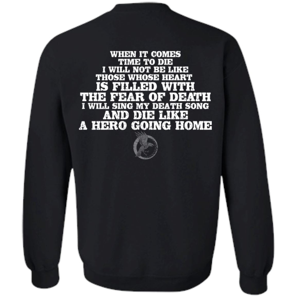 Viking, Norse, Gym t-shirt & apparel, I will sing my death song, BackApparel[Heathen By Nature authentic Viking products]Unisex Crewneck Pullover SweatshirtBlackS