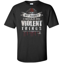 Viking, Norse, Gym t-shirt & apparel, I would do violent things, FrontApparel[Heathen By Nature authentic Viking products]Tall Ultra Cotton T-ShirtBlackXLT