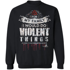 Viking, Norse, Gym t-shirt & apparel, I would do violent things, FrontApparel[Heathen By Nature authentic Viking products]Unisex Crewneck Pullover SweatshirtBlackS
