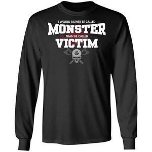 Viking, Norse, Gym t-shirt & apparel, I would rather be called monster, FrontApparel[Heathen By Nature authentic Viking products]Long-Sleeve Ultra Cotton T-ShirtBlackS