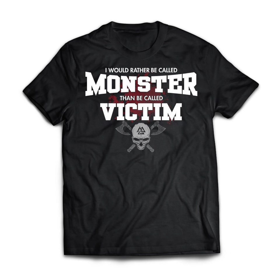 Viking, Norse, Gym t-shirt & apparel, I would rather be called monster, FrontApparel[Heathen By Nature authentic Viking products]Next Level Premium Short Sleeve T-ShirtBlackX-Small