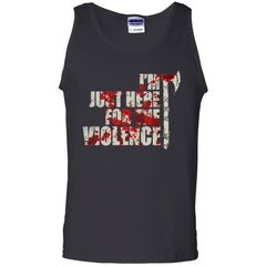 Viking, Norse, Gym t-shirt & apparel, I'm just here for the violence, frontApparel[Heathen By Nature authentic Viking products]Cotton Tank TopBlackS