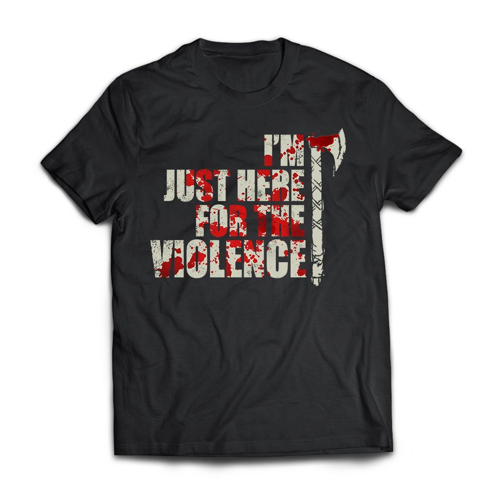 Viking, Norse, Gym t-shirt & apparel, I'm just here for the violence, frontApparel[Heathen By Nature authentic Viking products]Next Level Premium Short Sleeve T-ShirtBlackX-Small