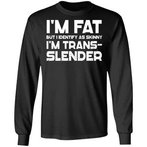 Viking, Norse, Gym t-shirt & apparel, I'm trans-slender, FrontApparel[Heathen By Nature authentic Viking products]Long-Sleeve Ultra Cotton T-ShirtBlackS