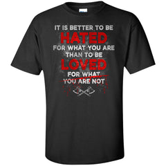 Viking, Norse, Gym t-shirt & apparel, It is Better To Be Hated, FrontApparel[Heathen By Nature authentic Viking products]Tall Ultra Cotton T-ShirtBlackXLT