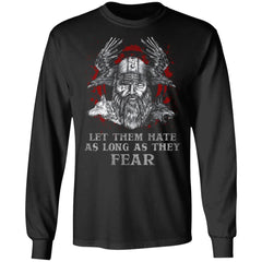Viking, Norse, Gym t-shirt & apparel, Let Them Hate As Long As They Fear, FrontApparel[Heathen By Nature authentic Viking products]Long-Sleeve Ultra Cotton T-ShirtBlackS