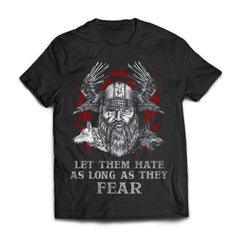 Viking, Norse, Gym t-shirt & apparel, Let Them Hate As Long As They Fear, FrontApparel[Heathen By Nature authentic Viking products]Next Level Premium Short Sleeve T-ShirtBlackX-Small