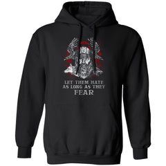 Viking, Norse, Gym t-shirt & apparel, Let Them Hate As Long As They Fear, FrontApparel[Heathen By Nature authentic Viking products]Unisex Pullover HoodieBlackS
