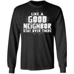 Viking, Norse, Gym t-shirt & apparel, Like a good neighbor, FrontApparel[Heathen By Nature authentic Viking products]Long-Sleeve Ultra Cotton T-ShirtBlackS