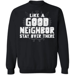 Viking, Norse, Gym t-shirt & apparel, Like a good neighbor, FrontApparel[Heathen By Nature authentic Viking products]Unisex Crewneck Pullover SweatshirtBlackS