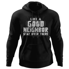 Viking, Norse, Gym t-shirt & apparel, Like a good neighbor, FrontApparel[Heathen By Nature authentic Viking products]Unisex Pullover HoodieBlackS
