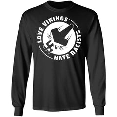 Viking, Norse, Gym t-shirt & apparel, Love Vikings Hate Racists, FrontApparel[Heathen By Nature authentic Viking products]Long-Sleeve Ultra Cotton T-ShirtBlackS