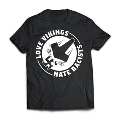 Viking, Norse, Gym t-shirt & apparel, Love Vikings Hate Racists, FrontApparel[Heathen By Nature authentic Viking products]Next Level Premium Short Sleeve T-ShirtBlackX-Small