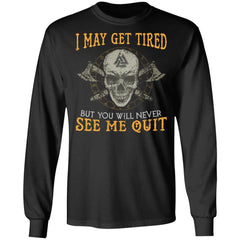 Viking, Norse, Gym t-shirt & apparel, never see me quit, frontApparel[Heathen By Nature authentic Viking products]Long-Sleeve Ultra Cotton T-ShirtBlackS