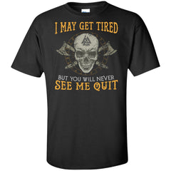 Viking, Norse, Gym t-shirt & apparel, never see me quit, frontApparel[Heathen By Nature authentic Viking products]Tall Ultra Cotton T-ShirtBlackXLT