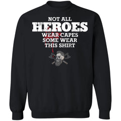 Viking, Norse, Gym t-shirt & apparel, Not all heros wear capes, FrontApparel[Heathen By Nature authentic Viking products]Unisex Crewneck Pullover SweatshirtBlackS