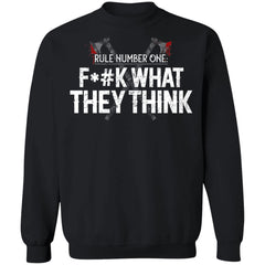 Viking, Norse, Gym t-shirt & apparel, Rule number one fuck what they think, frontApparel[Heathen By Nature authentic Viking products]Unisex Crewneck Pullover SweatshirtBlackS