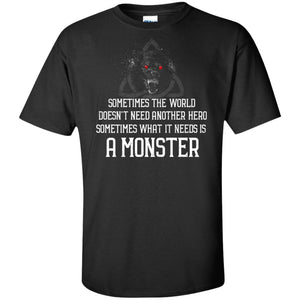 Viking, Norse, Gym t-shirt & apparel, Sometimes the world doesn't need another hero, frontApparel[Heathen By Nature authentic Viking products]Tall Ultra Cotton T-ShirtBlackXLT