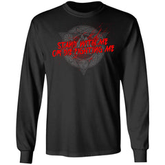 Viking, Norse, Gym t-shirt & apparel, Stand with me or die fighting me, frontApparel[Heathen By Nature authentic Viking products]Long-Sleeve Ultra Cotton T-ShirtBlackS
