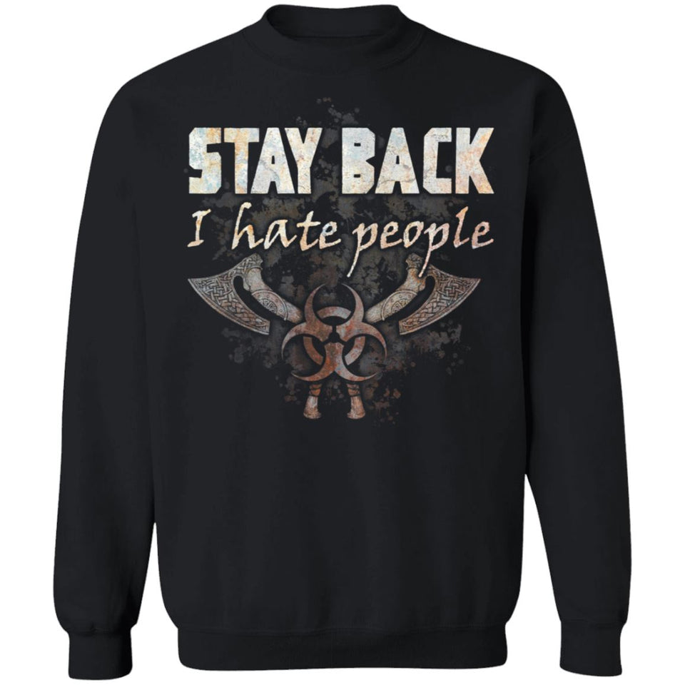 Viking, Norse, Gym t-shirt & apparel, Stay Back, FrontApparel[Heathen By Nature authentic Viking products]Unisex Crewneck Pullover SweatshirtBlackS