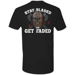 Viking, Norse, Gym t-shirt & apparel, Stay Bladed Or Get Faded, BackApparel[Heathen By Nature authentic Viking products]