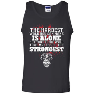 Viking, Norse, Gym t-shirt & apparel, The hardest walk you can make, FrontApparel[Heathen By Nature authentic Viking products]Cotton Tank TopBlackS