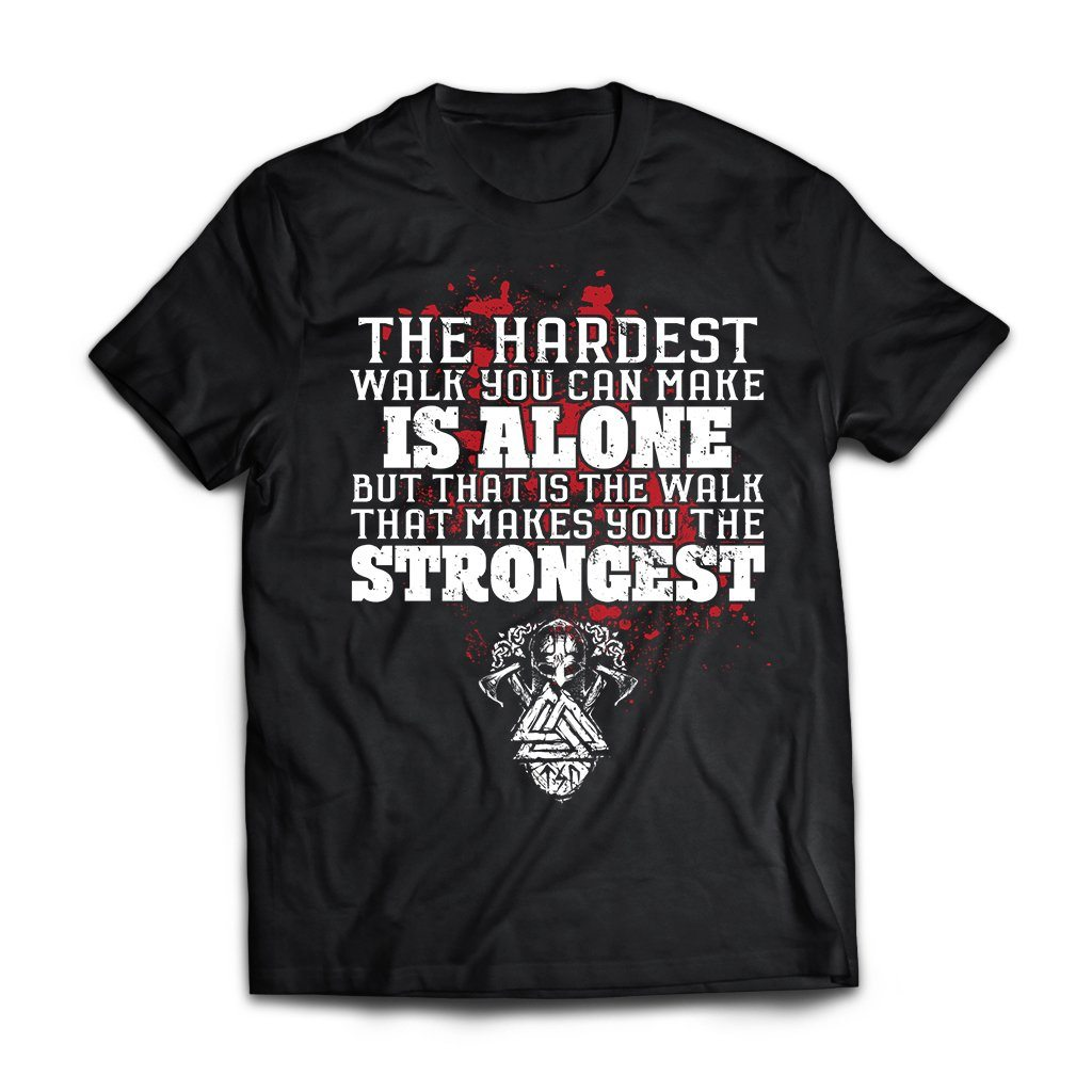Viking, Norse, Gym t-shirt & apparel, The hardest walk you can make, FrontApparel[Heathen By Nature authentic Viking products]Next Level Premium Short Sleeve T-ShirtBlackX-Small