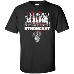 Viking, Norse, Gym t-shirt & apparel, The hardest walk you can make, FrontApparel[Heathen By Nature authentic Viking products]Tall Ultra Cotton T-ShirtBlackXLT