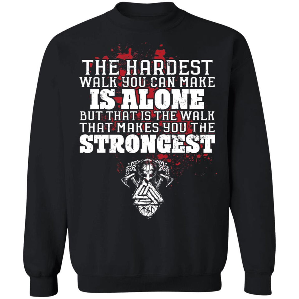 Viking, Norse, Gym t-shirt & apparel, The hardest walk you can make, FrontApparel[Heathen By Nature authentic Viking products]Unisex Crewneck Pullover SweatshirtBlackS