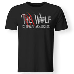 Viking, Norse, Gym t-shirt & apparel, The wolf is always scratching, frontApparel[Heathen By Nature authentic Viking products]Premium Men T-ShirtBlackS
