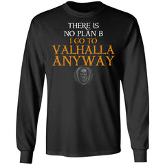 Viking, Norse, Gym t-shirt & apparel, There Is No Plan B, FrontApparel[Heathen By Nature authentic Viking products]Long-Sleeve Ultra Cotton T-ShirtBlackS