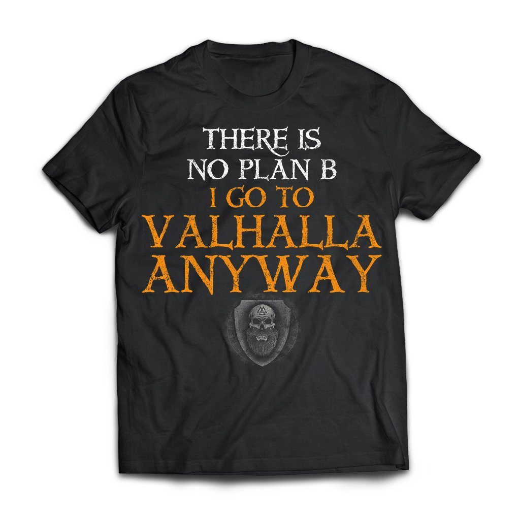 Viking, Norse, Gym t-shirt & apparel, There Is No Plan B, FrontApparel[Heathen By Nature authentic Viking products]Next Level Premium Short Sleeve T-ShirtBlackX-Small