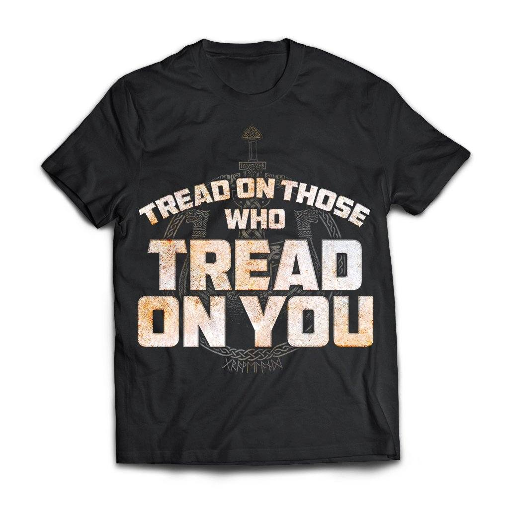 Viking, Norse, Gym t-shirt & apparel, Tread On Those Who Tread On You, FrontApparel[Heathen By Nature authentic Viking products]Next Level Premium Short Sleeve T-ShirtBlackX-Small